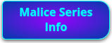 malice series button